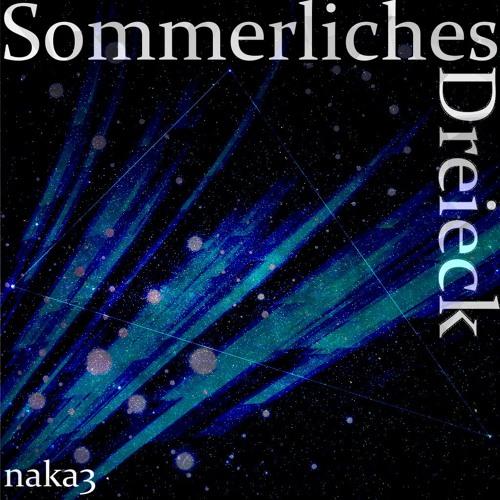 naka3 - Sommerliches Dreieck