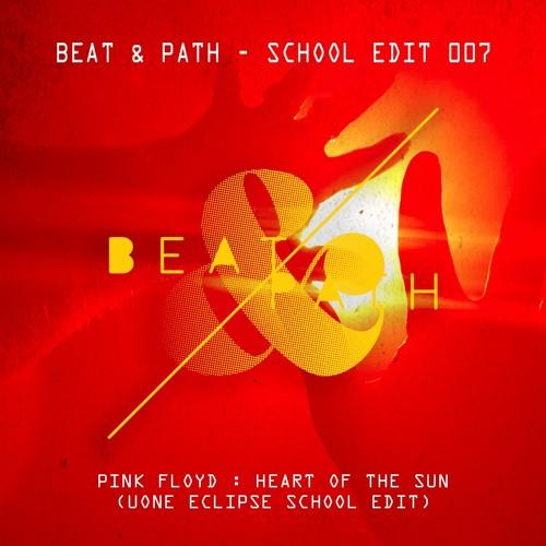 Pink Floyd - Heart Of The Sun (Uone Eclipse School Edit)