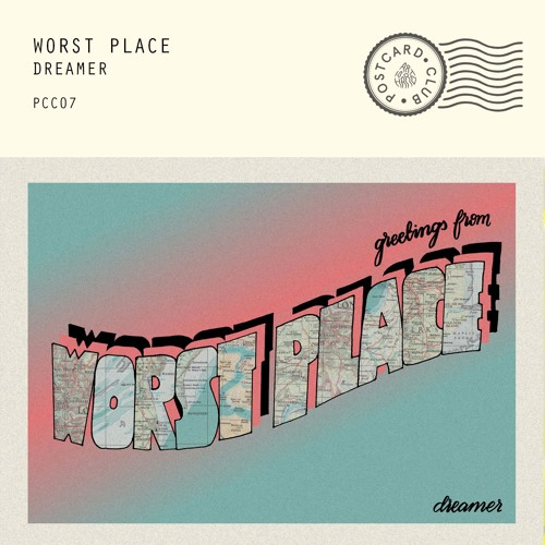 Worst Place - Dreamer
