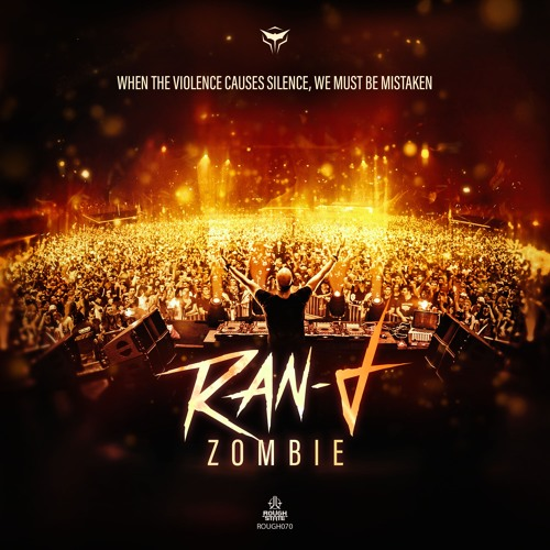 Ran - D - Zombie [OUT NOW]