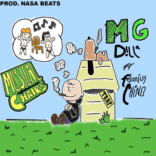 Musical Chairs (feat  Felonius Chino) [prod  nasa beats] by