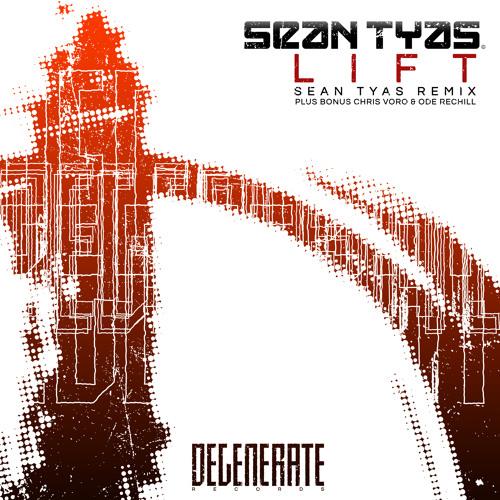 Sean Tyas - Lift (Chris Voro & Ode ReChill)
