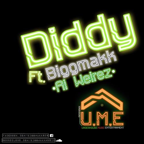 Ai Weirez - Diddy Ft. Biggmakk