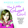 The Little Ghost Girl by Maggie Hartley, read by Penny MacDonald