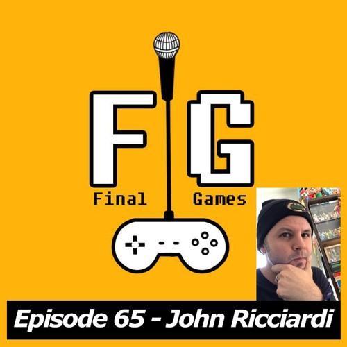 Final Games Episode 65 - John Ricciardi (8-4 co-founder / Fire Emblem / Monster Hunter)