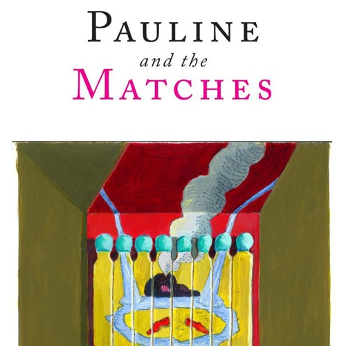 Pauline and the Matches.MP3