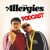 The Allergies - Episode #003 (with guest Daytoner)