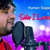 SILA I LOVE YOU  ...New Odia song by Human Sagar