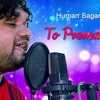 To Prema Re Pagala Mu Aaji - New Song By Human Sagar (Original)