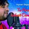 Tu mora Nihati Darkar ¦¦ Audio song ¦¦ Odia album by HUMAN SAGAR