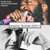 America: Summer of 2017 (Death Grips + Samuel Barber mashup)