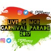 LIVE @ MCR CARNIVAL PARADE - ON THE TRUCK SOCA