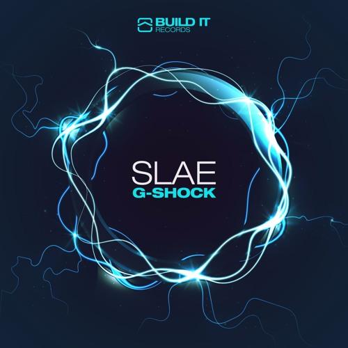SLÆ - G Shock (Original Mix)