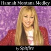 Hannah Montana Medley - by Spitfire
