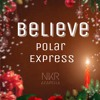 Polar Express Believe A cappella
