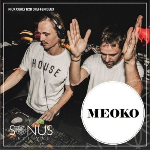 MEOKO Exclusive: Nick Curly b2b Steffen Deux - SONUS Festival 2017