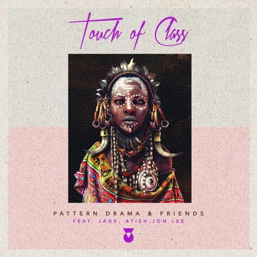 Pattern Drama & Atish - Baraka (Original Mix) [Touch Of Class Records]