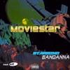 MovieStar - Bandanna (Prod. Lsow & Omari Lyseight)