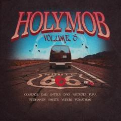 HOLY MOB VOLUME 3