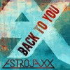 Back To You (FREE DOWNLOAD)