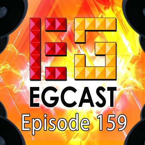 EGCast: Episode 159 - يا كثرهم