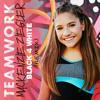Mackenzie Ziegler - Teamwork (MSCX Remix)