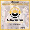 #MBFD013 - 2Stroke - Numb Machine (Original Mix)**FREE DOWNLOAD**