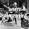 Dink - White Amerikkka
