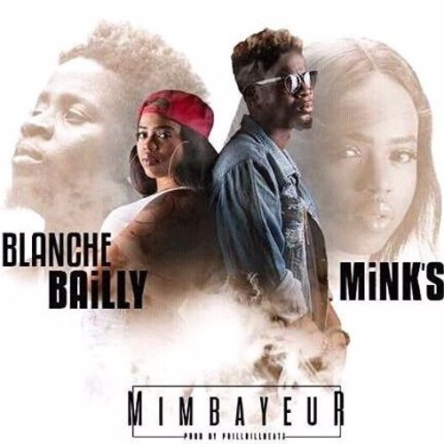 mimbayeur de blanche bailly ft minks