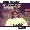 Still Pimpin' Remake (Free Download)