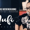 Naff - Akhirnya Ku Menemukanmu | Live Cover By Nufi Wardhana Youniv3rse