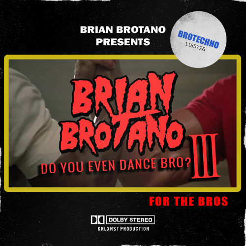 BrianBrotanoDYEDB32017