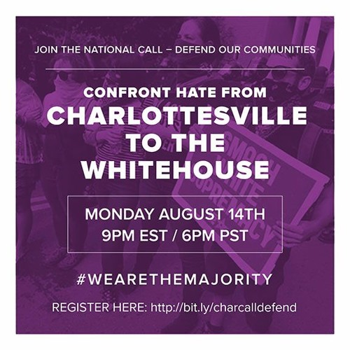 Aug 14th: Tear down hate, build the world we believe in