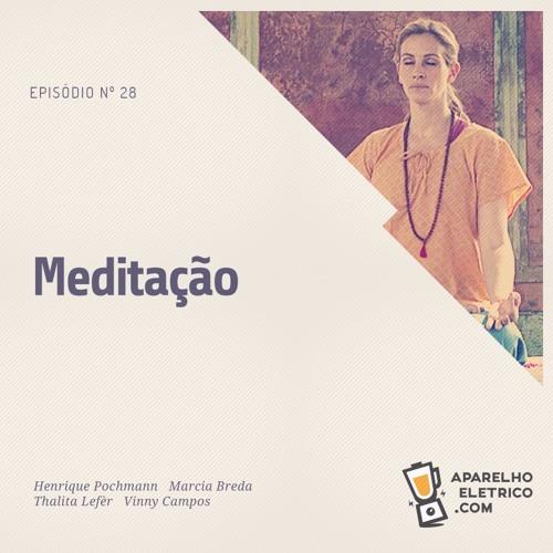 28 - Meditação