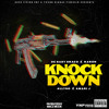 Dc Baby Draco X Ka' Ron - Knock Down ft. Allybo & Amari J (Prod. MaczMuzik)