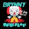Oh My (Brynny x Press Play Bootleg)