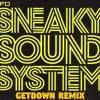 UFO - Sneaky Sound System GETDOWN REMIX 2017