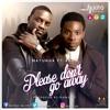 Please Don't Go Away - feat. Akon(Radio Edit)