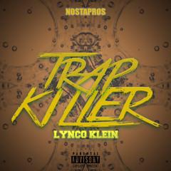 Trap Killer (Prod. By Kayo Rille)