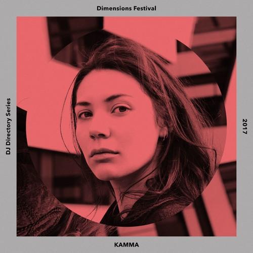 KAMMA - Dimensions Festival, DJ Directory mix