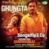 Ghungta - SongsMp3.Co