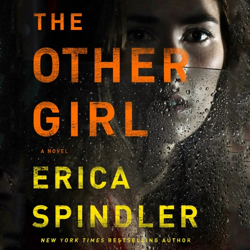 The Other Girl by Erica Spindler, audiobook excerpt