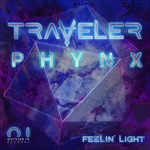Traveler & PHYNX - Feelin' Light (Original Mix)