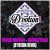 French Montana - Unforgetable (D'votion Bassline Bootleg)