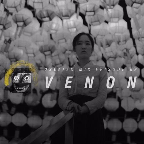 Oslated Mix Episode 62 - Venon