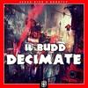 Il Budd- Decimate [JD4D Exclusive]