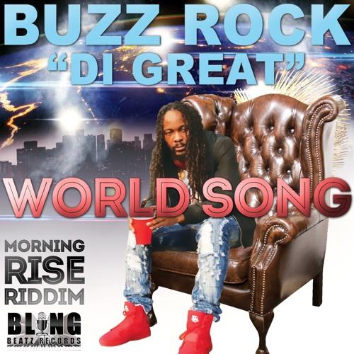 "Buzz Rock: ""World Song"""