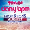 Dany BPM @ Medusa Sunbeach Festival 2017