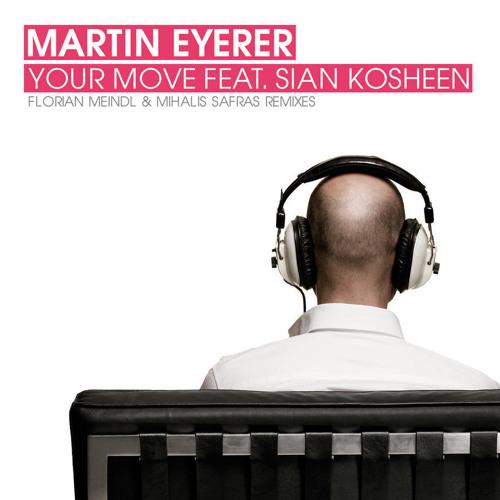 Martin Eyerer ft. Sian Evans - Your Move (Album Version)