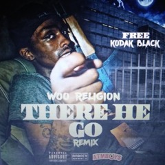 There He Go Remix
